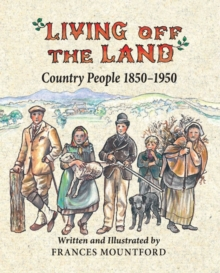 Image for Living off the land  : country people, 1850-1950