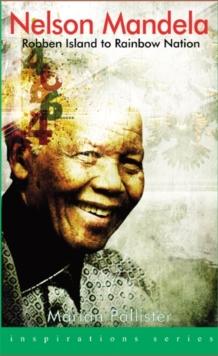 Image for Nelson Mandela  : Robben Island to rainbow nation
