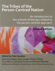 Image for The tribes of the person-centred nation  : an introduction to the schools of therapy related to the person-centred approach