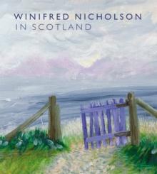Image for Winifred Nicholson in Scotland