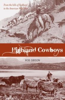 Image for At home on the range  : do real cowboys wear stetsons or kilts?