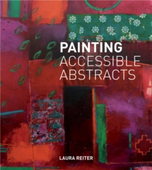 Image for Painting accessible abstracts