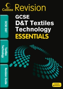 Image for GCSE essentials textiles technology: Revision guide