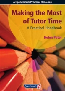 Image for Making the most of tutor time  : a practical handbook