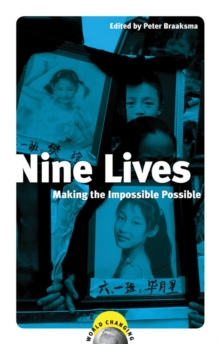 Image for Nine lives  : making the impossible possible