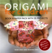 Image for Origami for Children : Book & Paper Pack with 35 Projects
