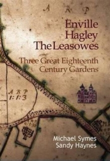Image for Enville, Hagley and the Leasowes : Three Great Eighteenth-century Gardens