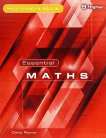 Essential Maths 9 Higher Homework Book