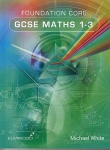 Image for Foundation Core GCSE Maths 1-3