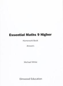 Essential Maths 9 Higher Homework Book Answers