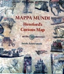 Image for Mappa Mundi: Hereford's Curious Map