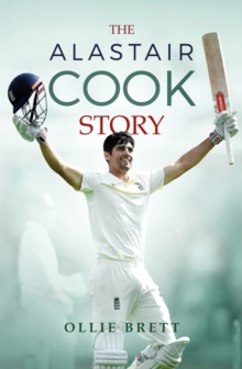 Image for The Alastair Cook story