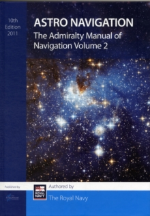 Image for The Admiralty Manual of Navigation : Astro Navigation