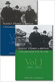 Image for Rudolf Steiner in Britain : A Documentation of His Ten Visits, 1902-25