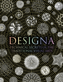 Image for Designa  : technical secrets of the traditional visual arts