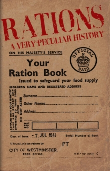 Image for Rations  : a very peculiar history