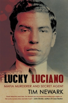 Image for Lucky Luciano: Mafia murderer and secret agent