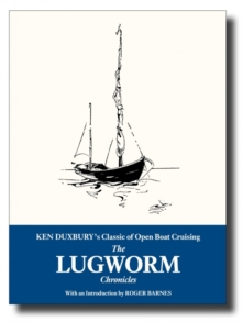 Image for The Lugworm chronicles  : the classic of open boat cruising