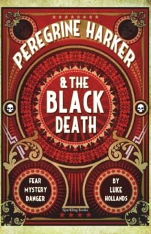 Image for Peregrine Harker & the Black Death