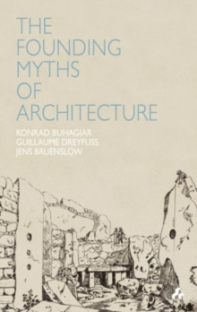 Image for The founding myths of architecture