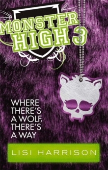 Image for Where there's a wolf, there's a way  : a novel
