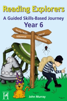 Image for Reading Explorers Year 6: A Guided Skills-Based Journey