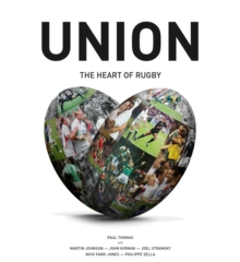 Image for Union  : the heart of rugby