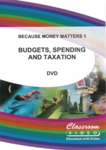 Image for Because Money Matters: Part One - Budgets, Spending and Taxation