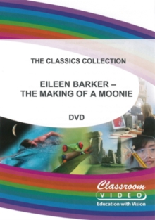 Image for Eileen Barker: The Making of a Moonie - Brainwashing Or Choice?