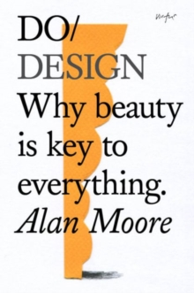 Image for Do design  : why beauty is key to everything