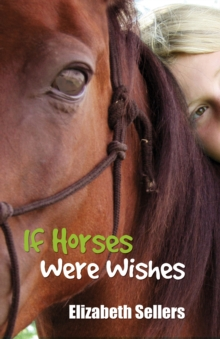 Image for If horses were wishes