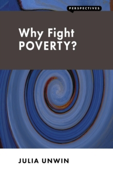 Image for Why fight poverty?