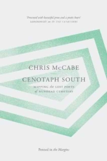 Image for Cenotaph south  : mapping the lost poets of Nunhead Cemetery