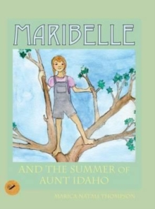 Image for Maribelle : And the Summer of Aunt Idaho