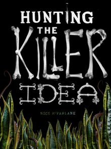 Image for Hunting the killer idea