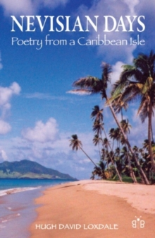 Image for Nevisian Days : Poetry from a Caribbean Isle