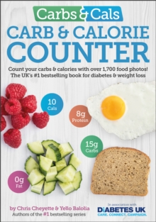 Image for Carbs & cals  : count your carbs & calories with over 1,700 food & drink photos