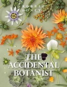 Image for Accidental Botanist : The Structure of Plants Revealed