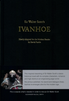 Image for Sir Walter Scott's Ivanhoe : Newly Adapted for the Modern Reader by David Purdie