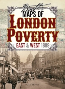Image for Booth's Maps of London Poverty, 1889 : East & West London