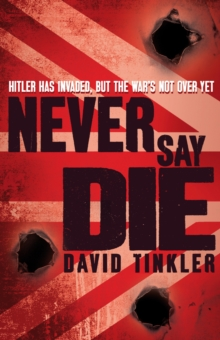 Image for Never say die