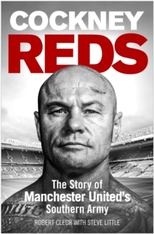 Image for Cockney Reds  : the story of Manchester United's Southern Army