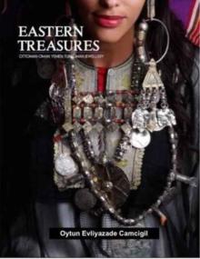 Image for Eastern treasures  : Ottoman Oman Yemen and Turkoman jewellery