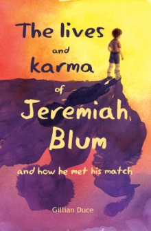 Image for The lives and karma of Jeremiah Blum and how he met his match