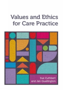 Image for Values and ethics for care practice