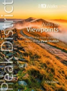 Image for Walks to viewpoints  : walks to the most stunning views in the Peak District