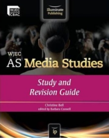 WJEC AS media studies  : study and revision guide