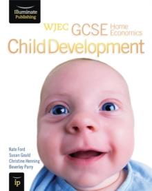 Image for WJEC GCSE Home Economics - Child Development Student Book