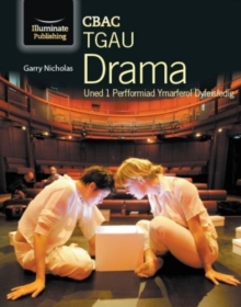 Image for CBAC TGAU Drama Uned 1 Perfformiad Ymarferol Dyfeisiedig