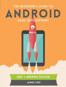 Image for The Beginner's Guide to Android Game Development